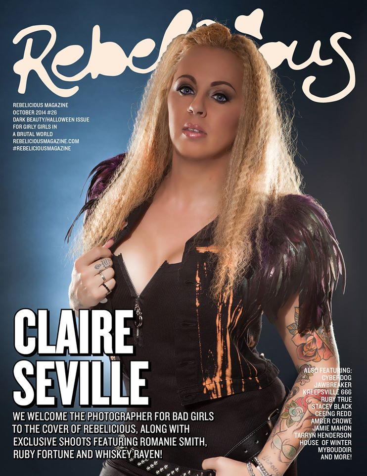 Rebelicious magazine October 2014 Issue featuring Claire Seville